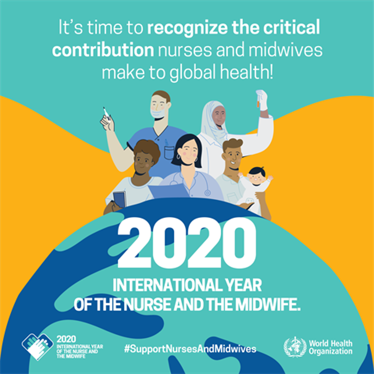 2020 is the International Year of the Nurse and the Midwife